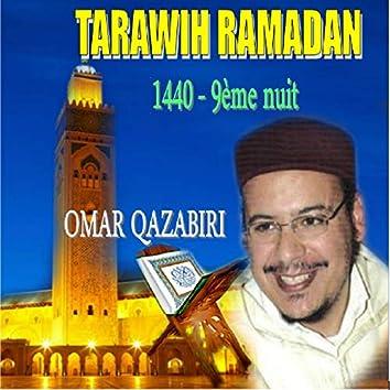 Tarawih Ramadan 1440 - 9ème nuit (Quran)