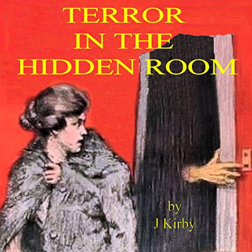 Couverture de Terror in the Hidden Room