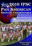 IPSC Pan American Shotgun Championship: Rockcastle Shooting Center at Park Mammoth Resort, Park City, KY, July 29 - August 1, 2010