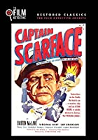 Captain Scarface (The Film Detective Restored Version)