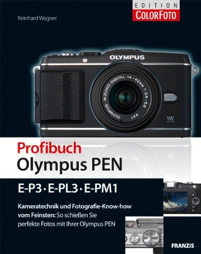 Profibuch Olympus PEN (E-P3, E-PL3, E-PM1)