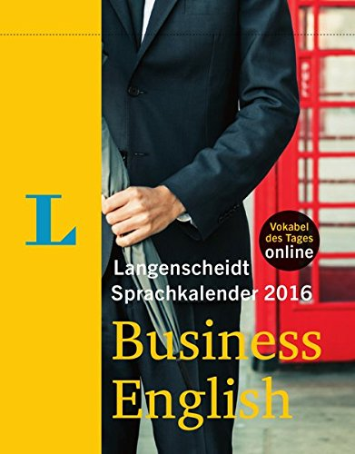 Langenscheidt Sprachkalender 2016 Business English - Abreißkalender