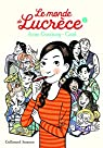Le monde de Lucrèce, tome 1 par Catel