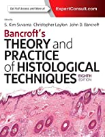 Bancroft's Theory and Practice of Histological Techniques, 8e