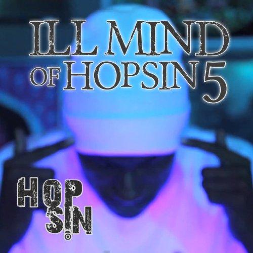 Ill Mind of Hopsin 5 - Single [Explicit]