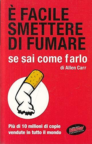 LS- E' FACILE SMETTERE FUMARE COME FARLO- CARR- MONDOLIBRI --- 2009 - B - ZFS193