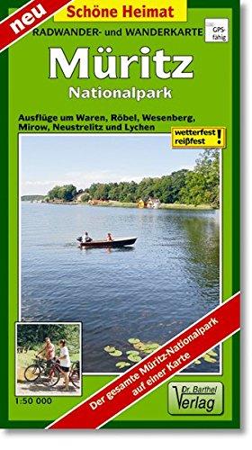 Radwander- und Wanderkarte Müritz Nationalpark: Ausflüge um Waren, Röbel, Wesenberg, Mirow, Neustelitz und Lychen (Schöne Heimat)