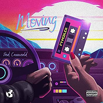 Moving (feat. Pedler)