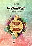 El Eneagrama. Una brújula para el mapa y el viaje interior