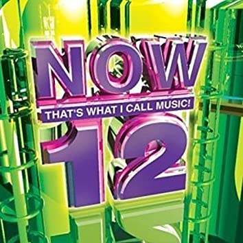 NOW That's What I Call Music Vol. 12