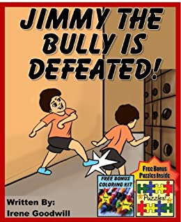 """Children's Book: """"Jimmy The Bully Is Defeated"""" Bullies Never Win Series (How To Deal With A Bully Collection) Bullies Children's eBooks"""