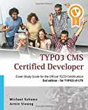 TYPO3 CMS Certified Developer: The ideal study guide for the official certification