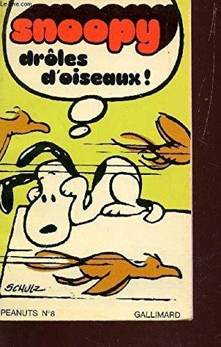 Snoopy droles d'oiseaux !
