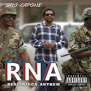 RNA (real.nigga.anthem)