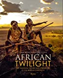 African Twilight: The Vanishing Rituals and Ceremonies of the African Continent - Carol Beckwith