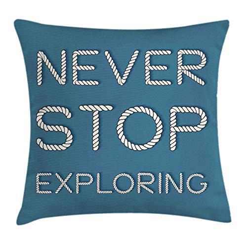 Funda de Cojine Nunca dejes de explorar la funda de cojín de almohada, letras de diseño tipográfico de estilo de texto simple como cuerdas marítimas Throw Cojín 45 X 45CM
