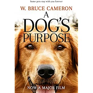 A Dog's Purpose A novel for humans (A Dog's Purpose Series Book 1)
