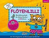 Flötenlilli, Band 1: Blockflötenschule für kleine Musiker ab 4 Jahren - Für deutsche und barocke Griffweise (inkl. CD) - Barbara Hintermeier