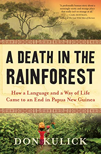 Kulick, D: Death in the Rainforest