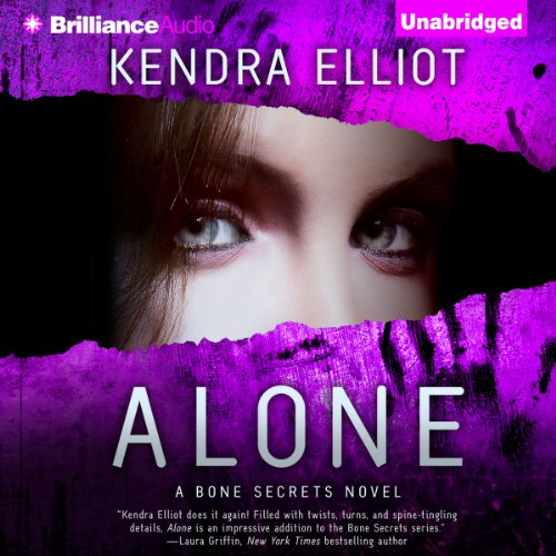 Alone     A Bone Secrets Novel, Book 4              By:                                                                                                                                 Kendra Elliot                               Narrated by:                                                                                                                                 Tanya Eby                      Length: 9 hrs and 40 mins     1,198 ratings     Overall 4.4