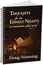 Thoughts for the Lonely Nights: A Conversation About Grief