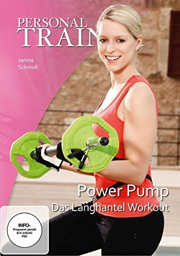 Personal Trainer - Power Pump: Das Langhantel Workout