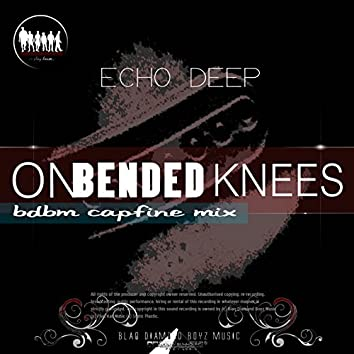 On Bended Knees (Bdbm Capfine Mix)