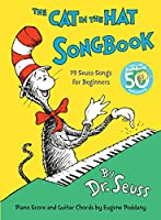 The Cat in the Hat Songbook: 50th Anniversary Edition (Classic Seuss)