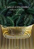 Carlo Colombo Industrial Design: I Never Sleep