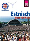Estnisch - Wort für Wort: Kauderwelsch-Sprachführer von Reise Know-How