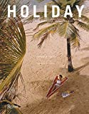 Holiday: The Best Travel Magazin...
