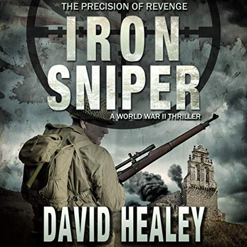 Iron Sniper Audiobook By David Healey cover art