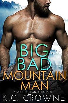 Big Bad Mountain Man: A Secret Baby Romance Suspense (Big Bad Daddies) by [K.C . Crowne]