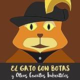 El Gato Con Botas y Otros Cuentos Infantiles
