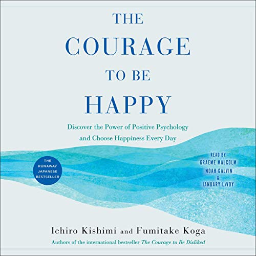 Couverture de The Courage to Be Happy