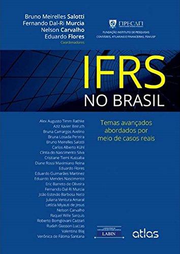 Ifrs No Brasil: Temas Avançados Abordados Por Meio De Casos Reais