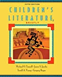 Children's Literature, Briefly (5th Edition) by Michael O. Tunnell James S. Jacobs Terrell A. Young Gregory Bryan(2015-12-09)