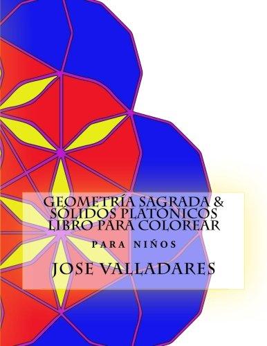 Geometría Sagrada & Sólidos Platónicos Libro para Colorear para Niños