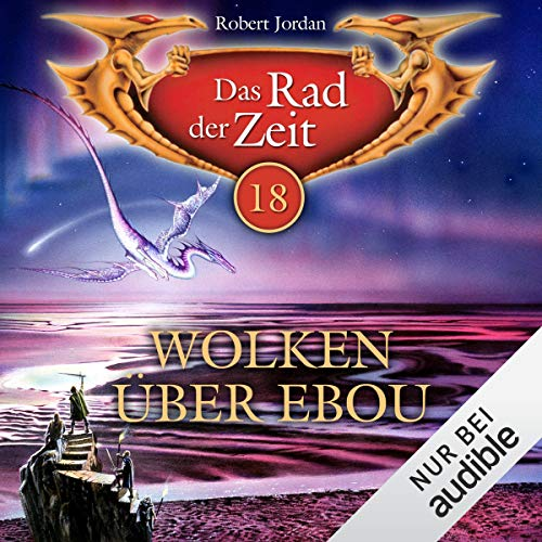 Wolken über Ebou Dar     Das Rad der Zeit 18              By:                                                                                                                                 Robert Jordan                               Narrated by:                                                                                                                                 Helmut Krauss                      Length: 10 hrs and 4 mins     1 rating     Overall 5.0