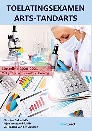 Toelatingsexamen Arts-Tandarts: 10e editie, geheel herziene versie