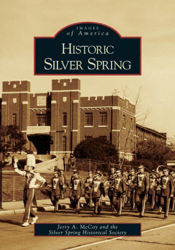 Historic Silver Spring (Images of America)