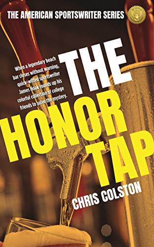 The Honor Tap (The American Sportswriter Series Book 2) (English Edition)