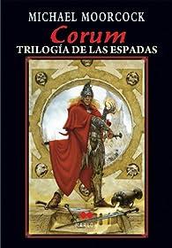 Corum, ña trilogía de las espadas par Michael Moorcock