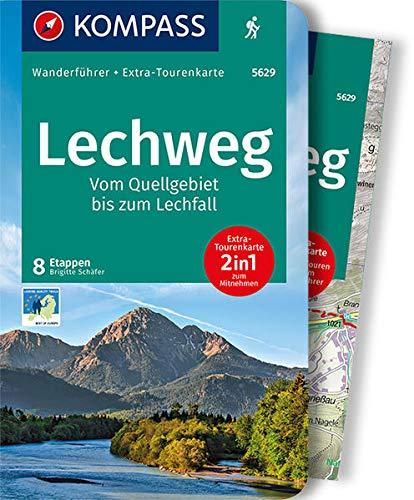 KOMPASS Wanderführer Lechweg, Vom Quellgebiet bis zum Lechfall: Wanderführer mit Extra-Tourenkarte 1:35000, 8 Etappen, GPX-Daten zum Download