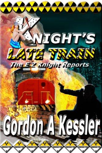 KNIGHT'S LATE TRAIN (The E Z Knight Reports Book 2) (English Edition)