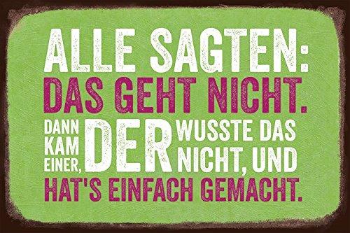 Grafik Werkstatt Wand-Schild | Vintage-Art | Alle Sagen: Das geht Nicht. | Retro | Nostalgic Deko Blechschild, Metall, uni, 30 x 20 cm