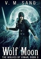 Wolf Moon: Premium Hardcover Edition