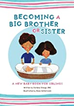 Becoming a Big Brother or Sister: New Baby Book for Siblings
