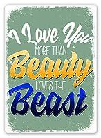 Beauty Loves Beast 注意看板メタル安全標識注意マー表示パネル金属板のブリキ看板情報サイントイレ公共場所駐車ペット誕生日新年クリスマスパーティーギフト