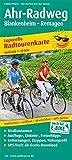 Ahr-Radweg, Blankenheim - Remagen: Leporello Radtourenkarte mit Ausflugszielen, Einkehr- und Freizeittipps, reissfest, wetterfest, beschriftbar, ... GPS-genau (Leporello Radtourenkarte / LEP-RK)